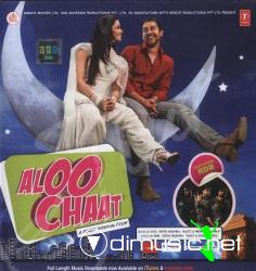 Aloo Chaat [ 320 Kbps / 2009 / MP3 / VBR ]