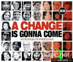 VA - A Change Is Gonna Come (40 Songs Of Freedom) (2009)