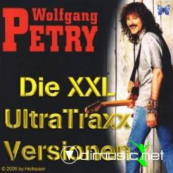 Wolfgang Petry - Die XXL UltraTraxx Versionen