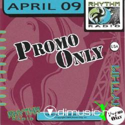 Promo Only Rhythm Radio April 2009