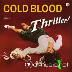 COLD BLOOD - THRILLER! 1973