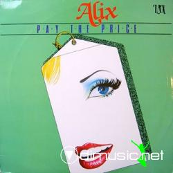 Alix - Pay The Price [12'' Vinyl 1988]