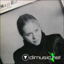 Holly Oas - He's A Rebel