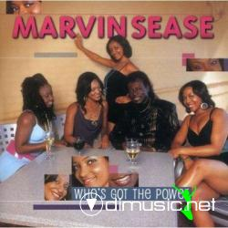 Marvin Sease - Who's Got The Power