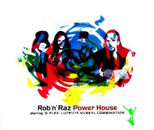 Rob 'n' Raz - Power House (1994)