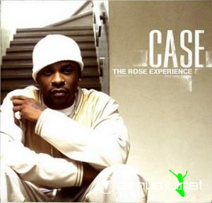 Case - The Rose Experience [2009]