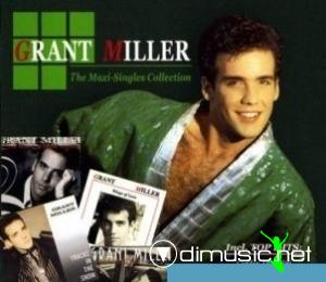 Grant Miller - The Maxi-Singles Collection (2007)