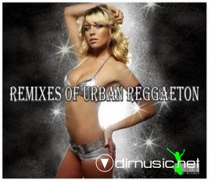 Remixes of urban reggaeton (2008)