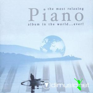VA - The Most Relaxing Piano Album In The World Ever - 2 CDs
