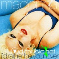 Madonna - I'd Rather Be Your Lover