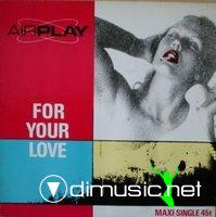 AIRPLAY - For Your Love (1985)