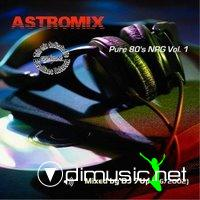 ASTROMIX PURE 80s NRG - Vol.01