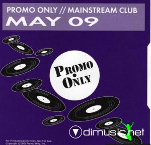 VA - Promo Only Mainstream Club May (2009)
