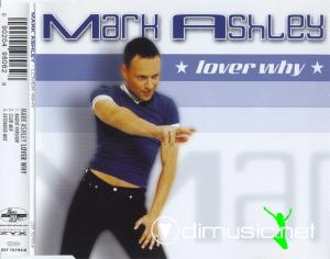 Mark Ashley - Lover Why (2000)