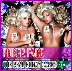 The Real Booty Babes - Poker Face My Funky Tune (2009)