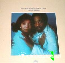 Jerry Butler & Brenda Lee Eager - The Love We Have (1973)