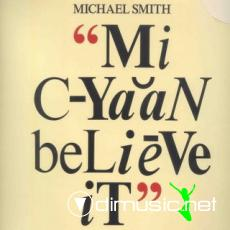 Michael Smith - Mi cyaan believe it (1982)