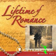 Lifetime of Romance - Missing You