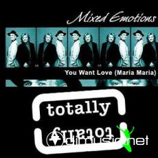 Mixed Emotions - You Want Love (Maria Maria) (CD, Maxi-Single) 2008