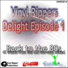 Vinyl Rippers Delight - Back to 80's (episode 1-4)