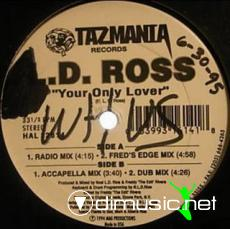 Noel L.D. Ross - Your Only Lover [12'' Vinyl 1994]