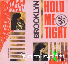 Brooklyn - Hold Me Tight (12 Vinyl) (1987)