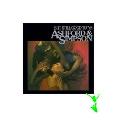 ASHFORD & SIMPSON - IS IT STILL GOOD TO YA - 1978