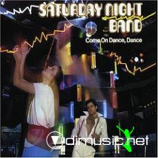Saturday Night Band - Come On Dance, Dance (Album) 1992