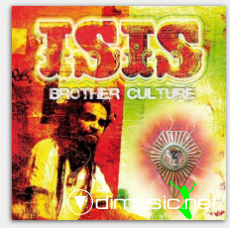 Brother Culture - Isis - 2008