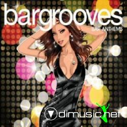 Bargrooves Bar Anthems II (2009)