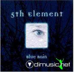 5th Element - Blue Rain (CDA) (1999)