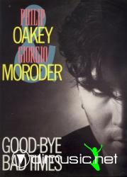 Giorgio Moroder & Philip oakey - Good-bye bad times