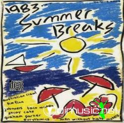 1983... Summer Breaks