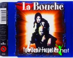 La Bouche - You Wont Forget Me  (CDM-1997)