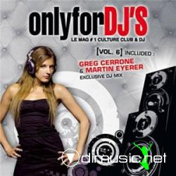 Only For DJ's Vol.6 (2009)