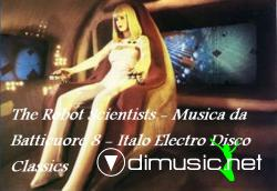 The Robot Scientists - Musica da Batticuore 8 - Italo Electro Disco Classics