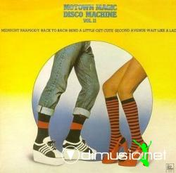 Motown Magic Disco Machine - Motown Magic Disco Machine Vol. II 1976