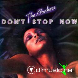 The Brothers - Don't Stop Now (1978)