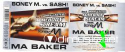 Boney M. vs Sash! - Ma Baker & Somebody Scream