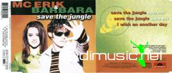 Mc Erik & Barbara - Save The Jungle (Single) (1996)