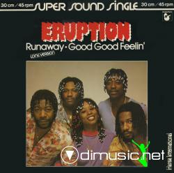 Eruption  - Runaway  Good Good Feelin