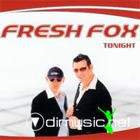 Fresh Fox - Tonight - 2005