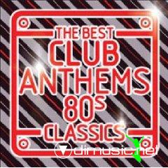 The Best Club Anthems 80s Classics (3 CDs)