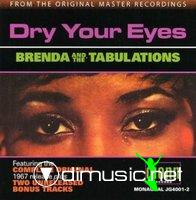 Brenda & The Tabulations - Dry Your Eyes (1967)