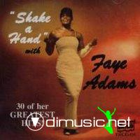 Faye Adams: Shake a Hand - 30 of Her Greatest Hits (2007)