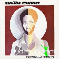 Milton Wright - Friends & Buddies (1975)