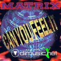 MATRIX - Can You Feel It (CDs - 1993)