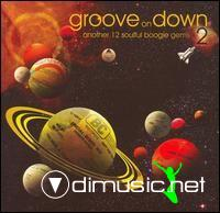 Groove on Down (1+2)