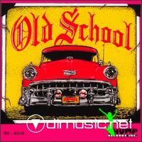 Old School (Vol 01 02 03 04 05 06  07)