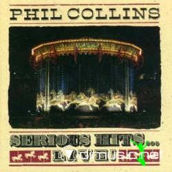 Phil Collins - Serious Hits ... Live!
